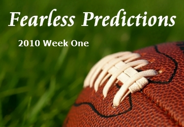 fearlesspredictions2010week1
